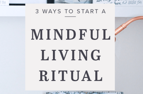 Mindful Living Ritual